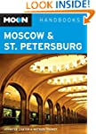 Moscow and St. Petersburg (Moon Handb...