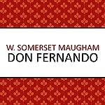 Don Fernando | W. Somerset Maugham
