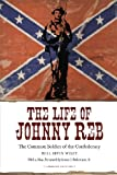 img - for The Life of Johnny Reb: The Common Soldier of the Confederacy book / textbook / text book