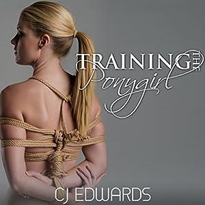 Training the Pony Girl Audiobook