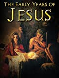 The Early Years of Jesus