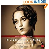 Historical Wig Styling Set: Historical Wig Styling: Victorian to the Present: (The Focal Press Costume Topics Series)