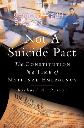 Not a Suicide Pact: The Constitution in a Time of...