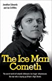 The Ice Man Cometh (1844544842) by Edwards, Jonathan