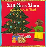 """Afficher """"Petit Ours Brun Petit Ours brun et le sapin de Noël"""""""