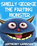 George the Farting Monster (Children'...
