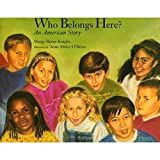 img - for Who Belongs Here?: An American Story book / textbook / text book