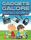 Gadgets Galore: Digital Coloring (Digital Coloring and Art Book Series)