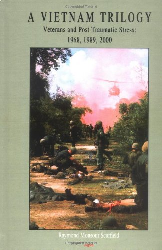 A Vietnam Trilogy Veterans and Post Traumatic Stress 1968 1989 2000087586404X