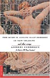 The Muse Is Always Half-Dressed in New Orleans: and Other Essays (031213570X) by Codrescu, Andrei