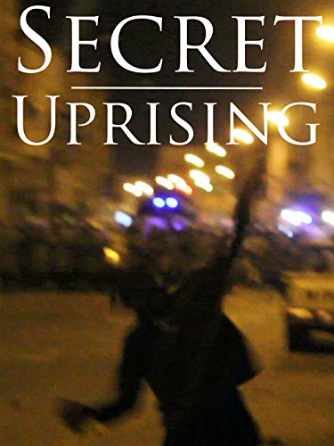 Secret Uprising
