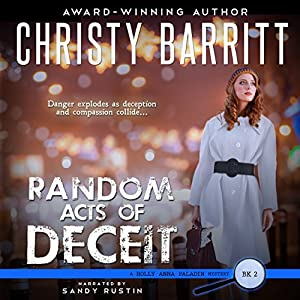 Random Acts of Deceit: Holly Anna Paladin Mysteries, Volume 2
