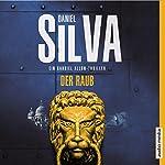 Der Raub (Gabriel Allon 14) | Daniel Silva