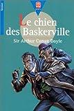 echange, troc Arthur Conan Sir Doyle - Le Chien des Baskerville