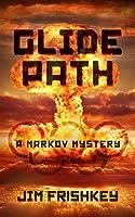 Glide Path (Markov Mysteries Book 4)