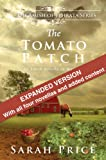 Priscillas Story: The Tomato Patch Novel (The Amish Chronicles)