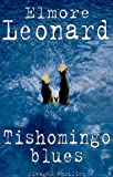 Elmore Leonard Tishomingo Blues