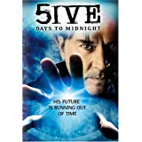 5ive Days to Midnight ~ Timothy Hutton