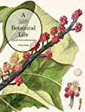 img - for A Botanical Life: Robert David Fitzgerald book / textbook / text book