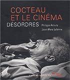 echange, troc Jean-Marc Lalanne, Philippe Azoury - Cocteau et le Cinéma : Désordres