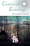 Carnival Evening: New and Selected Poems : 1968-1998