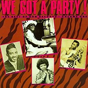 We Got a Party! -- The Best of Ron Records, V. 1