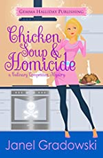Chicken Soup & Homicide (Culinary Competition Mysteries Book 2)