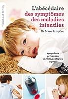 LE GUIDE DES SYMPTOMES DES MALADIES INFANTILE