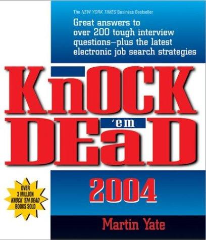 Knock 'em Dead (Knock 'em Dead: The Ultimate Job-Seekers' Handbook)