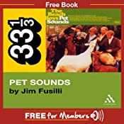 Beach Boys' Pet Sounds (33 1/3 Series) | [Jim Fusilli]