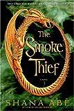 The Smoke Thief (Drákon)
