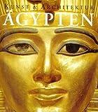 �gypten, Kunst & Architektur