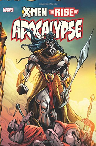 X-Men Rise Of Apocalypse