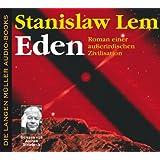 Eden. 6 CDs: Roman einer außerirdischen Zivilisation