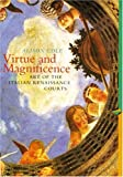 The Virtue and Magnificence: Art of the Italian Renaissance (Perspectives) (Trade Version) (Perspectives (Prentice Hall Art History)) (0131833162) by Cole, Alison
