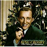 The Voice of Christmas: The Complete Decca Christmas Songbook ~ Bing Crosby