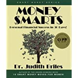 Money Smarts: Personal Financial Success in 30 Days