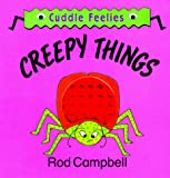 Creepy Things (Random House Cuddle Feelies)
