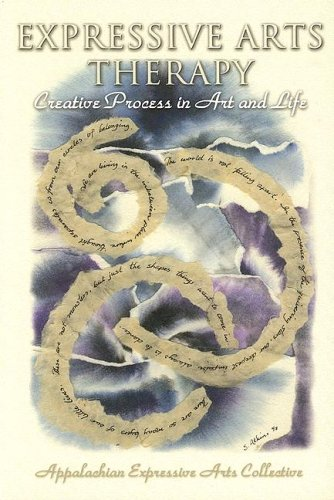 Expressive Arts Therapy: Creative Process in Art and Life