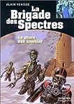 La brigade des spectres, tome 8 : Le Phare des zombies