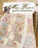 Miss Rosie's Quilt Collection (Leisure Arts #3990)