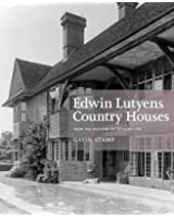 Edwin Lutyens Country Houses: From the Archives of Country Life