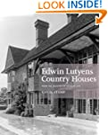 Edwin Lutyens Country Houses: From th...