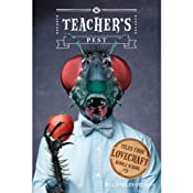 Teacher's Pest: Tales from Lovecraft Middle School, Book 3 | Charles Gilman