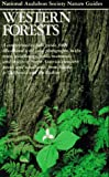 Western Forests (Audubon Society Nature Guides) (0394731271) by Stephen Whitney