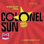Colonel Sun: James Bond, Book 15 | Kingsley Amis