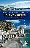 Golf von Neapel - Reisehandbuch - Mit Ischia, Capri, Amalfi, Cilento - Michael Machatschek