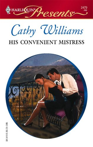 His Convenient Mistress (Presents), CATHY WILLIAMS