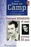 echange, troc René Iskin, Jean-Yves Vincent - Dans un Camp : Basdorf 1943 Georges Brassens et moi avions 22 ans...