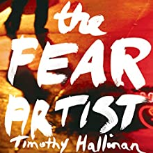 The Fear Artist: A Poke Rafferty Thriller Audiobook by Timothy Hallinan Narrated by Victor Bevine